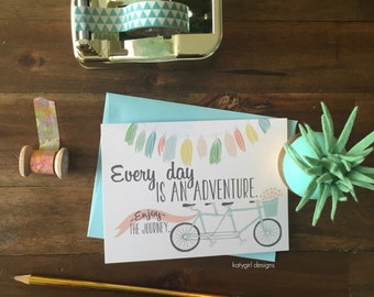 Every day is an Adventure Notecards - Individual or Set of 4 - Perfect for any occassion