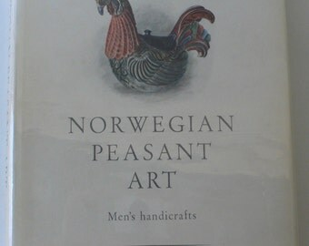 vintage book, Norwegian Peasant Art, Men's handicrafts, 1951, from Diz Has Neat Stuff