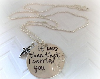 It Was Then That I Carried You- Hand Stamped Necklace-Inspirational Jewelry,-Religious Necklace- Footprints In the Sand- The Charmed Wife