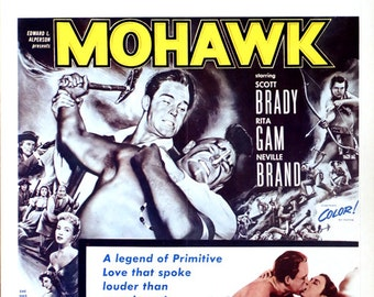"Mohawk. 1956 Original 14""x22"" US Movie Poster. Native American Western with Scott Brady,Rita Gam,Lori Nelson,Allison Hayes, Neville Brand."