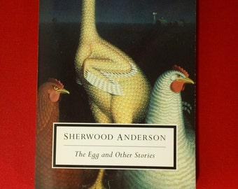 The Egg and Other Stories by Sherwood Anderson ~ Vintage 1990s American Literature Short Story Paperback Book
