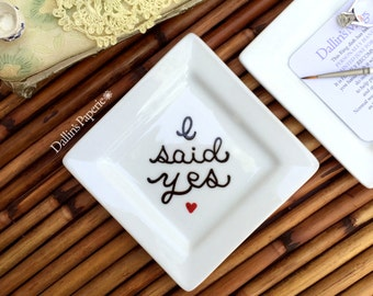 I said yes ring dish, Engagement RING DISH, Personalized Gift for the bride, Customized Ring holder, wedding gift, trinket dish