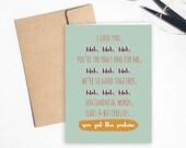 Valentine's Day Card: I love you, blah, blah, blah // Funny Love, Relationship Card