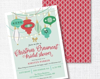 Ornament Bridal Shower Invitation, Printable, Christmas Party Invite, Wedding, Holiday, Open House, Christmas Decor Shower, Open House