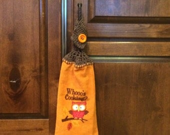 Owl - Thanksgiving Hanging Kitchen Towel - Fall towel - Whoos Cooking - Crochet top - button top