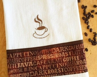 Dish Towel DRINK ALL the COFFEE theme, Embroidered flour sack style