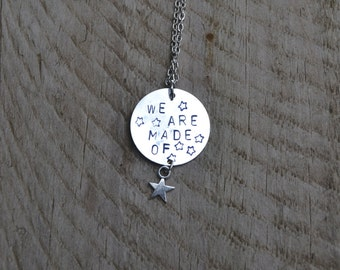 Astronomy necklace, We are made of stars necklace hand stamped, astronomy gift Carl Sagan Quote