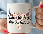 Take The Bull By The Horns Mug | Charm & Gumption Line | Motivational Mug