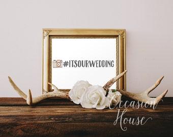 Wedding hashtag Sign, Printable Wedding Instagram Sign, Instagram Printable, Instagram sign, Instagram Wedding, 5x7, Digital File, IG01