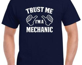 Mechanic Gift-Trust Me I'm A Mechanic Shirt