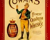 Art Print Ireland Cowan's Irish Whiskey Advert Poster -  1900s.  Print 8 x 10