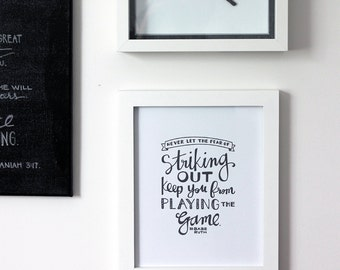 Baseball Quote Art. Never let the fear of striking out... |  INSTANT DOWNLOAD Printable Babe Ruth Quote