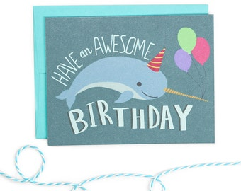 Have An Awesome Birthday - Narwhal Birthday Card - Funny Narwhal Birthday Card