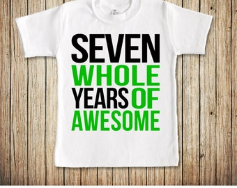 Seventh Birthday Shirt Boy, 7th Birthday Shirt Boy 7 Year Old Boy Birthday Shirt, Seven Year Old Birthday Gift, Seven Whole Years of Awesome
