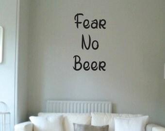 Vinyl Wall Word Sticker - Fear No Beer