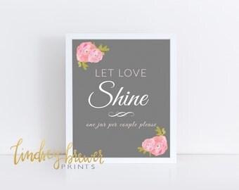 Let Love Shine Wedding Sign -8x10 printable