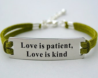 Love Is Patient Love Is Kind , Stainless Steel Bracelet, Faux Suede Leather Cord, Inspirational, Adjustable Ext. Chain,  ST755