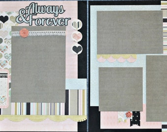 Always & Forever - 12x12 Premade Scrapbook Pages and Kit