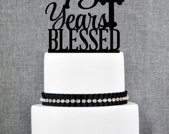 75 Years Blessed Cake Topper, Classy 75th Birthday Cake Topper, 75th Anniversary Cake Topper- (T247-75)