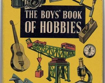 The boys' book of hobbies. Rare. 1950s.
