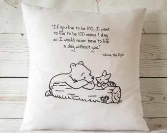 "If you live to be 100. -  16"" Cushion Pillow Cover Winnie the Pooh - UK Handmade"