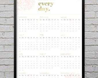 SALE Floral Hustle Every Day 2017 Wall Calendar // 11x17 PRINTED  //  Poster Calendar, Home Decor, Wall Art, 2017 Calendar, Wall Calendar