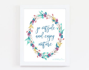 Go Outside Art Print - Typography Print - Floral - Quote Print - Nature Lover - Home Decor - Nature Print