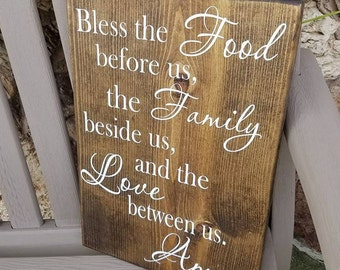 Bless the Food Before Us, the Family Beside Us, the Love Between Us, Amen - Farmhouse Sign - Home Decor