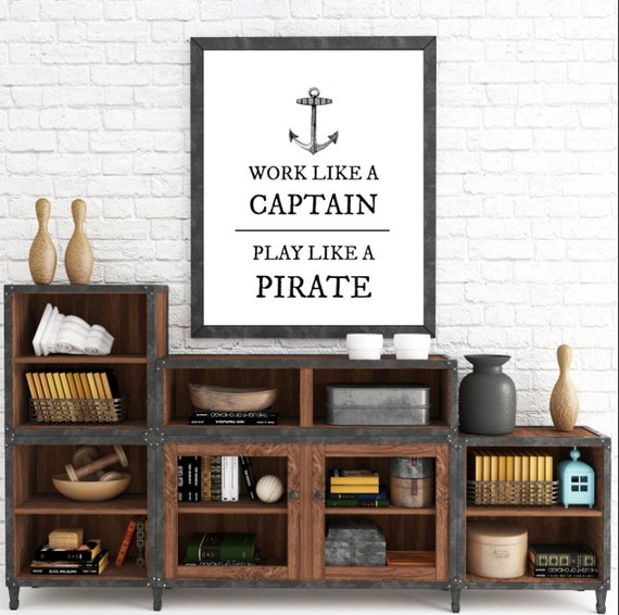 Work Like A Captain Play Like A Pirate- nautical anchor decor art print, gifts for husband, wall art, instant download, ADOPTION FUNDRAISER