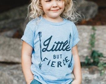 Little But Fierce Tee, Kids Shirt, Baby Shirt , Cute Kid Clothing, Trendy kids, Hipster kids clothes, child t-shirt, Baby,  Graphic Tee