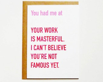 You had me at... sarcastic love card - funny new relationship card - funny anniversary card - funny card for him-