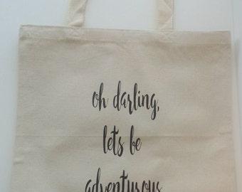 Oh Darling Let's Be Adventurous