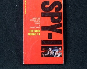 Spy-In by Richard Deming: The Mod Squad #4 Vintage 1969 Adventure Paperback Pyramid Books Nice 1st Printing!