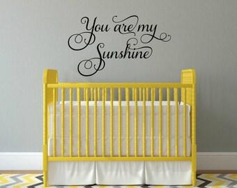 You Are My Sunshine Decal Sunshine Wall Decal Nursery Decal Nursery Wall Quote Sunshine Vinyl Decal Childrens Wall Decal Nursery Wall Decor