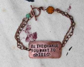 Be The Change Metal Stamped Bracelet