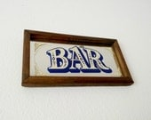 Vintage 70s Wood Framed MIRRORED BAR Sign