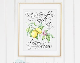 Where Troubles Melt Like Lemon Drops Wall Art Print, Watercolor, Watercolour, Calligraphy, Script, Yellow, for the Kitchen, Home Decor