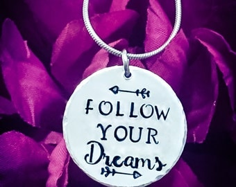 Follow Your Dreams Hand Stamped Necklace. Inspirational Necklace, Dream Necklace, Dream Jewellery, Quote Necklace, Graduation Gift, Arrow