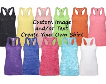 Custom Logo and or Text Burnout Racerback Tank Top - Choose Your Font and Font Color