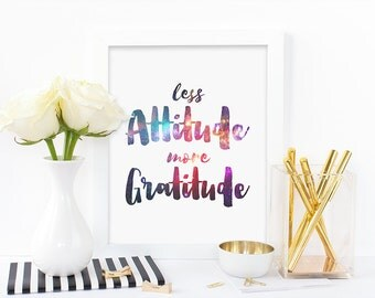 Galaxy print,less attitude more gratitude,humorous quote,rainbow print,star print,art print,digital print,instant download