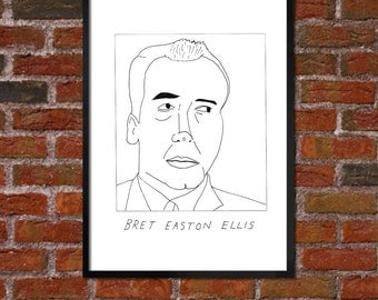 Badly Drawn Bret Easton Ellis - Literary Poster - *** BUY 4, GET A 5th FREE***