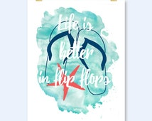 coastal beach life quote print download sea life is better in flip flops wall art decor sign poster printable digital print instant download