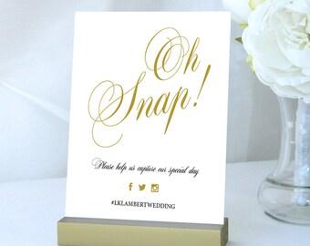 Oh Snap Wedding Sign Social Media Wedding Signage Hashtag Sign Wedding Decor Wedding Signs Digital Printable OS001