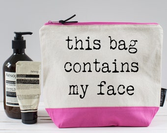 This Bag Contains My Face Washbag