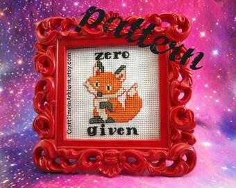 Zero Fox Given, Funny Cross Stitch Pattern, Sarcastic Embroidery - PDF, Instant Download