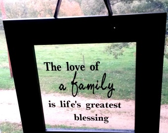 The Love of a Family is Life's Greatest Blessing
