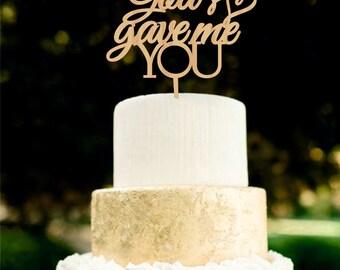 God Gave Me You Wooden Wedding Cake Topper