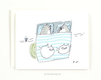 Bedtime Cat Card - Funny Cat Card - Love Card