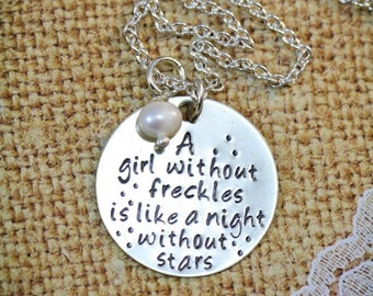CLEARANCE • Daughter Gift Girls Phrase • A Girl Without Freckles Necklace • Saying Girl Quote Necklace • Little Girls Necklace Outdoor