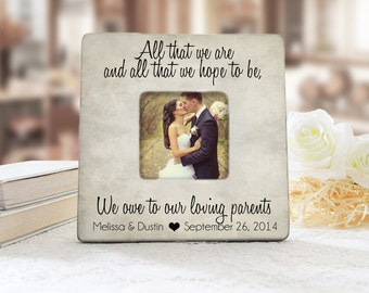 All That We Are And All That We Hope To Be Picture Frame, Cottage Chic Frame, Thank You Gift for Parents